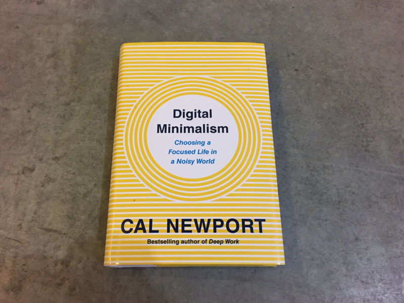 Digital Minimaism by Cal Newport book